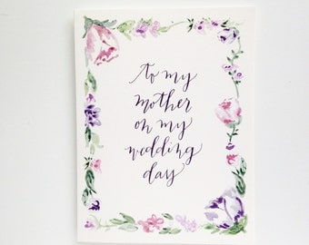 Floral To my mother on my wedding day ~ Greeting Card