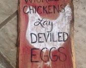 Choose the perfect sign for your chicken coop, henhouse or egg sales