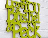 I Love You a Bushel & a Peck (song, nursery, toddler art)