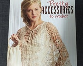 Pretty Accessories to Crochet Magazine  2006