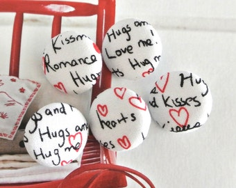 """Fun White Black Hearts Love Valentine Scripts Fabric Covered Buttons, Small I Love You Valentine Fridge Magnets, Flat Backs, 1"""" 5's"""