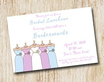 Bridesmaids luncheon invitation - Wedding Party - Digital file- Printable or PRINTED - bridesmaids dresses - bridal brunch - bridal luncheon