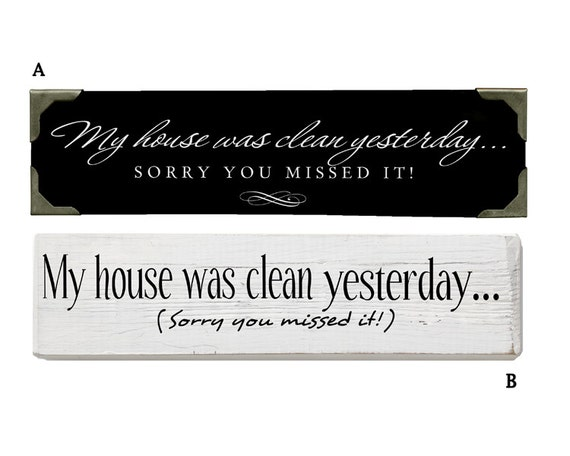"""Living Room Decal Entryway Decal Family Wall Decal """" My House was clean Yesterday"""" Home Quote Vinyl Lettering Wall Art Sticker Sign"""