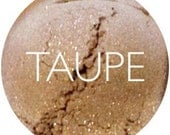 Taupe Mineral Eyeshadow • Vegan and Gluten Free Mineral Makeup • Earth Mineral Cosmetics