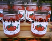 Tommy' Wicked Garden Salsa's/ all Natural/no salt or sugar added, mild&med... natural smoked a unique blend of flavors that is savory!