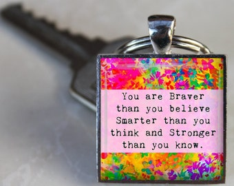 BRAVER STRONGER SMARTER Inspirational Quote Altered Art Glass Pendant Charm pink Keychain