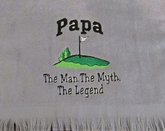 Embroidered Personalized FRINGED Golf Towel with Grommet and Hook- PAPA- Man Myth Legend