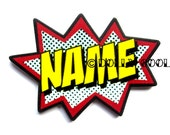 Custom Comic Name Brooch by Dolly Cool Personalized Superhero Sound FX Style