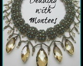 Beading With Montees Jewelry Making Book by: Kelly Dale