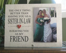Sister-In-Law Gift, Sister-In-Law Frame, Sister-In-Law Picture Frame, 4x6 photo, Saying and Paper Choice, Ceramic Heart with crystal