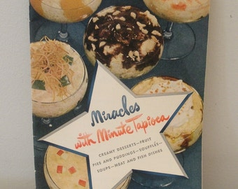 Vintage 1948 Miracles with Minute Tapioca Cook Booklet