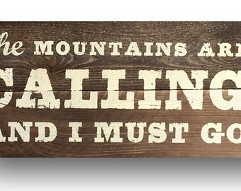 The Mountains Are Calling & I Must Go Rustic Sign on Cedar Planks 10 x 25