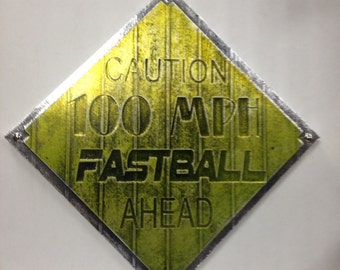 Caution 100 MPH Fastball Baseball Softball Custom Original Faux Metal Art Ready To Hang Mancave Little League All Stars Trophy Sign