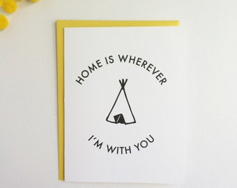 Home is Wherever I'm with You Card - Thoughtful card - Anniversary card
