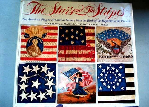 Stars And The Stripes American Flag Flag History American