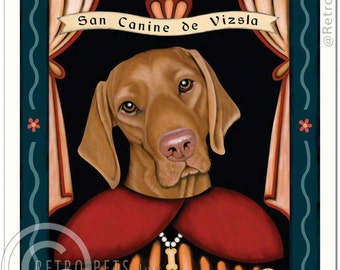 8x10 Vizsla Art - Patron Saint of  Perpetual Motion - Art print by Krista Brooks