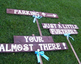 Wedding Signs , Almost there sign , rustic wedding signs , custom sign , personalized sign, wedding decor,  wedding signage , parking sign
