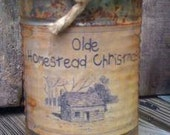 Can Candle - Rusty Can Candle - Scented - Olde Homestead Christmas Label - Homemade - Only 11.99