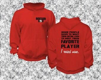 Soccer Dad Favorite Player I Raised Mine unisex hoodie, Im Raising Mine, mine calls me Dad hoodie, coach gift idea, proud sports dad gift