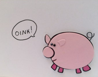 Pig Card, Pig Birthday Card, Oink is Pig For Happy Birthday, Hand drawn, made on recycled paper, comes with envelope and seal