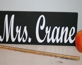 Wooden Chalkboard Teacher Nameplate Sign Teacher Gift Teacher Appreciation Chalkboard Sign Teacher Name