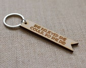 she believed she could, so she did engraved wooden keychain