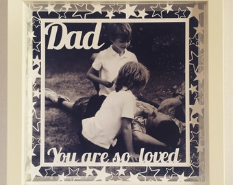 Dad you are so loved picture frame papercut