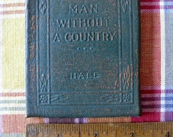 Antique Little Leather Small Book  Man Without a Country Hale Classic Literature New York Little Leather Library Corporation 1921