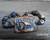 SALE Live Your Dream Inspirational Bracelet  Blue Jean blue primitive assemblage rustic earthy funky
