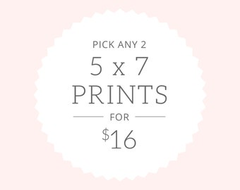 Art Prints | Pick Two 5x7 prints for 16.00 | SALE!