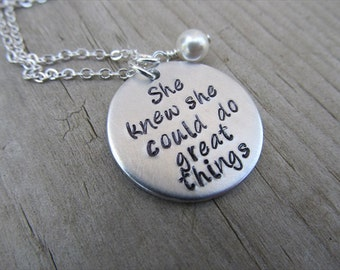 "Inspiration Necklace, Graduation Necklace- ""She knew she could do great things"" with an accent bead of your choice- Hand-Stamped Necklace"