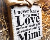 Mimi Sign , Wood Burlap Block , Love Nana , Mimi Gigi Meme Mema , Mother's Day
