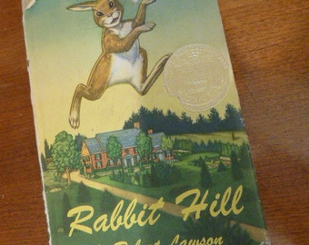 1956 Rabbit Hill by Robert Lawson -   with the dust cover