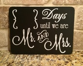 "Wedding Countdown Mr and Mrs Magnetic Chalkboard Countdown (6""x8"")  (Made to Order)"