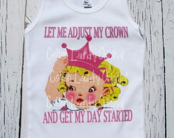 "tank tee shirt one piece body suit tshirt Vintage inspired childrens tshirt ""Let me adjust my crown and get my day started"""