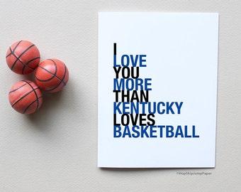 Basketball Card, I Love You More Than Kentucky Loves Basketball Card
