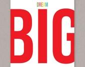 """PRINTABLE 8x10 """"Dream Big"""" poster -- PDF digital file"""