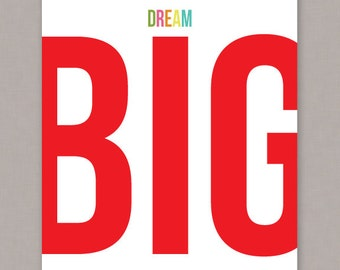 "PRINTABLE 8x10 ""Dream Big"" poster -- PDF digital file"