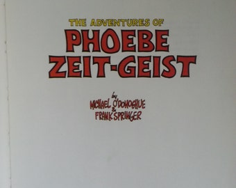 1968 The Adventures of Phoebe Zeit-Geist Michael o' Donoghue and Frank Springer