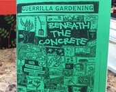 Guerrilla Gardening: Beneath the Concrete