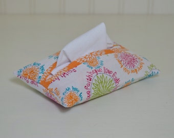 Fabric Tissue Holder - Pocket Tissue Pouch - Tissue Cover - Purse Accessory - Faith Hope Love - Floral - Orange - Bible Verse - Scripture