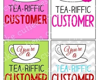 Tea- Riffic Customer Tea Cup- Tea Gift Tags-   Digital Printable U PRINT Instant Download