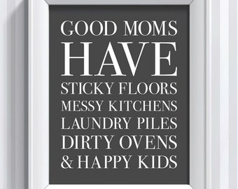 Good Moms Quote - Happy Kids - 11x14 - poster print