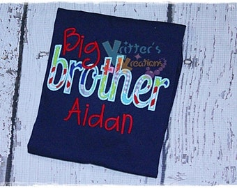 Custom Big Brother - Sibling - Embroidered Applique Shirt