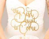 Wedding cake topper - The best is yet to come cake topper