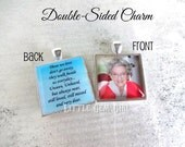 Double Sided Picture Charm - Square Photo Necklace - Those We Love Don't Go Away Poem Custom Photo Wedding Charm - Memorial Jewelry