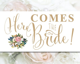 Here Comes the Bride Sign - 6 x 12 - mixed gold fonts - Vintage Blooms - PDF and JPG files - Instant Download