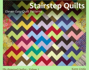 11 Quilt Patterns, Stairstep Quilts, PDF, Tutorial, Karen Griska, Guild Projects and Workshops