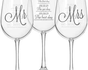 Mr and Mrs Wine Glasses (2) with First Day, Yes Day and Best Day personalized with date on back of each, Customizable Wedding Gift