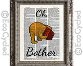 Winnie the Pooh Quote Oh Bother 1 on Vintage Upcycled Dictionary Art Print Book Art Print book lover art Classic Pooh Silly Old Bear gift